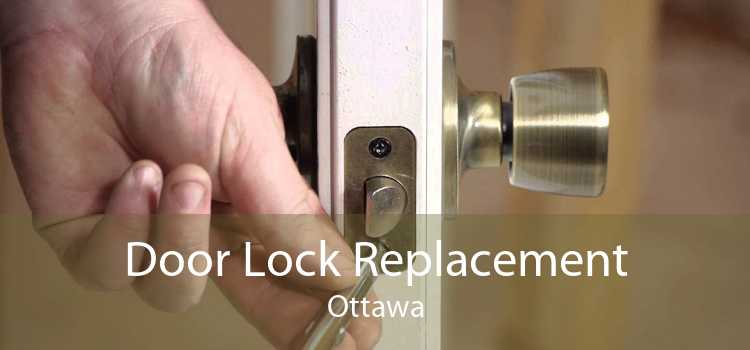 Door Lock Replacement Ottawa